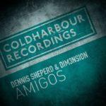 Dennis Sheperd & DIM3NSION – Amigos