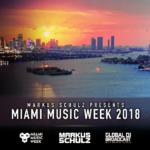 Global DJ Broadcast: Miami Music Week Edition (22.03.2018) with Markus Schulz