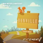 Max Meyer & Whiteout – Bonville