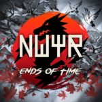 NWYR – Ends Of Time