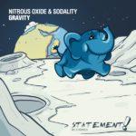 Nitrous Oxide & Sodality – Gravity