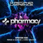 Pharmacy Radio 020 (14.03.2018) with Christopher Lawrence, Fergie & Sadrian and Chris Oblivion