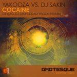 Yakooza vs. DJ Sakin – Cocaine (DJ Wag, DJ Sakin & Liam Wilson Remixes)