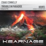 Craig Connelly – Trouble In Paradise