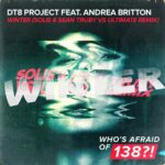 DT8 Project feat. Andrea Britton – Winter (Solis & Sean Truby vs. Ultimate Remix)