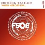 Driftmoon feat. Eller – When Heroes Fall