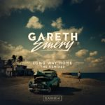 Gareth Emery – Long Way Home (Ciaran McAuley & Ashley Wallbridge Remixes)