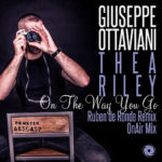 Giuseppe Ottaviani feat. Thea Riley – On the Way You Go (OnAir & Ruben De Ronde Mixes)