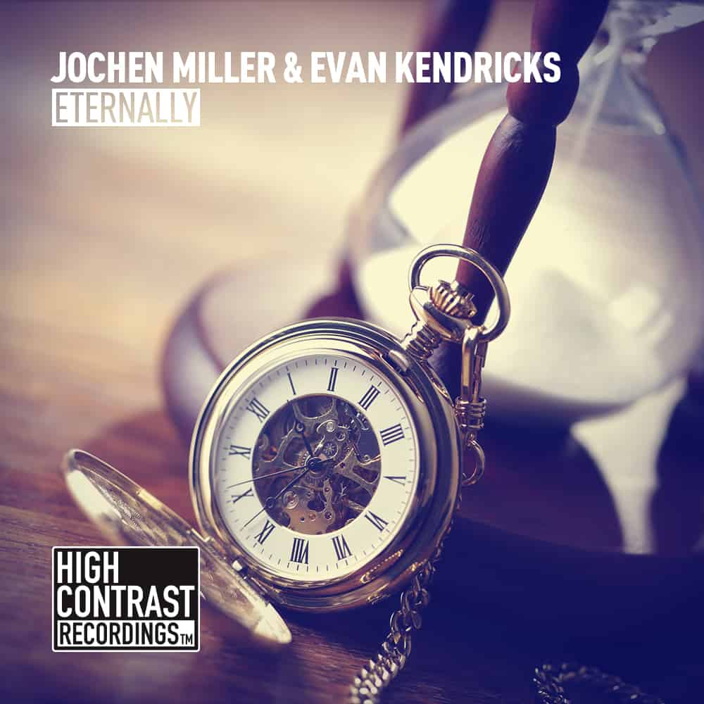 Jochen Miller & Evan Kendricks – Eternally