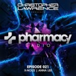 Pharmacy Radio 021 (10.04.2018) with Christopher Lawrence, X-Noize & Anna Lee