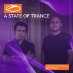 A State Of Trance 863 (11.05.2018) with Aly & Fila, Monoverse and Paul Thomas