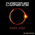 Christopher Lawrence – Dark Side