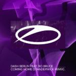 Dash Berlin feat. Bo Bruce – Coming Home (Standerwick Remix)