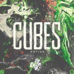 Estiva – Cubes