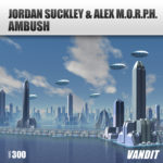 Jordan Suckley & Alex M.O.R.P.H. – Ambush