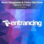 Kevin Vergauwen & Chatry van Hove – Glimmer Of Hope (incl. Tycoos Remix)