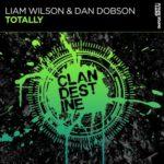Liam Wilson & Dan Dobson – Totally
