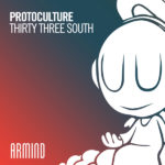 Protoculture – Thirty Three South