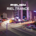Rielism presents Riel Trance
