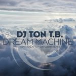 DJ Ton T.B. – Dream Machine