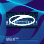 Davey Asprey – Moments