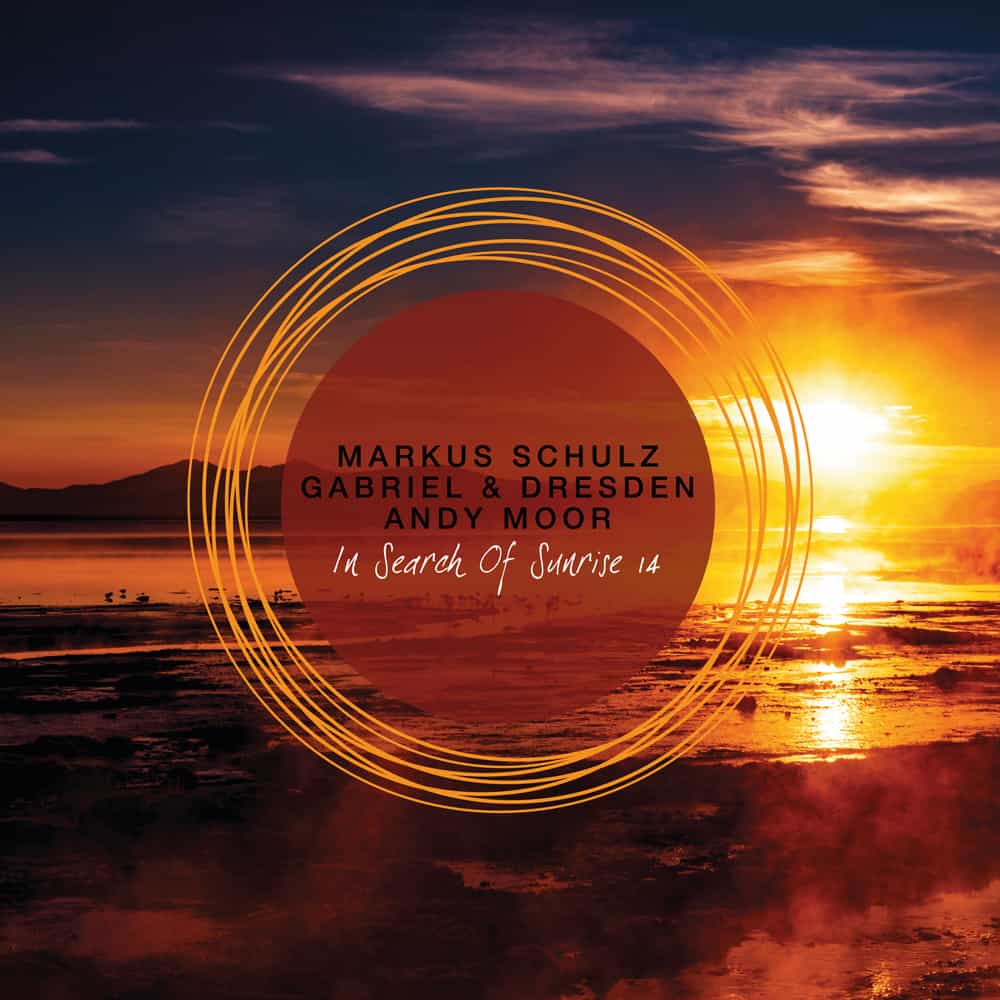 In Search Of Sunrise 14 mixed by Markus Schulz, Gabriel & Dresden and Andy Moor