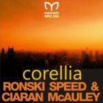 Ronski Speed & Ciaran McAuley – Corellia
