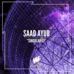 Saad Ayub – Singularity