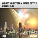 Woody van Eyden & James Cottle – Caliber-12