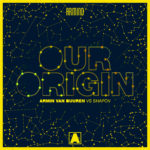 Armin van Buuren vs. Shapov – Our Origin