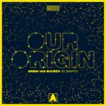 Armin van Buuren vs. Shapov – Our Origin
