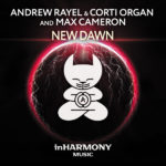 Andrew Rayel & Corti Organ and Max Cameron – New Dawn