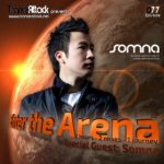 Enter The Arena 077: G:Core! & Somna