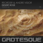 ReOrder & Andre Visior – Desert Rose