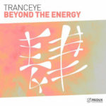TrancEye – Beyond The Energy