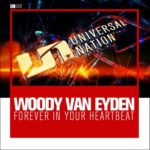Woody van Eyden – Forever in Your Heartbeat