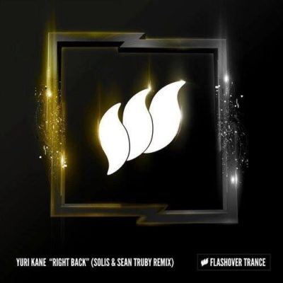 Yuri Kane - Right Back (Solis & Sean Truby Remix)