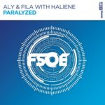 Aly & Fila with Haliene – Paralyzed