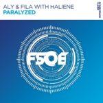 Aly & Fila with Haliene – Paralyzed