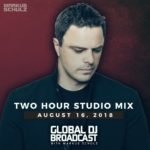 Global DJ Broadcast (16.08.2018) with Markus Schulz