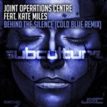 Joint Operations Centre feat. Kate Miles – Behind the Silence (Cold Blue Remix)