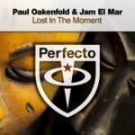 Paul Oakenfold & Jam El Mar – Lost in the Moment