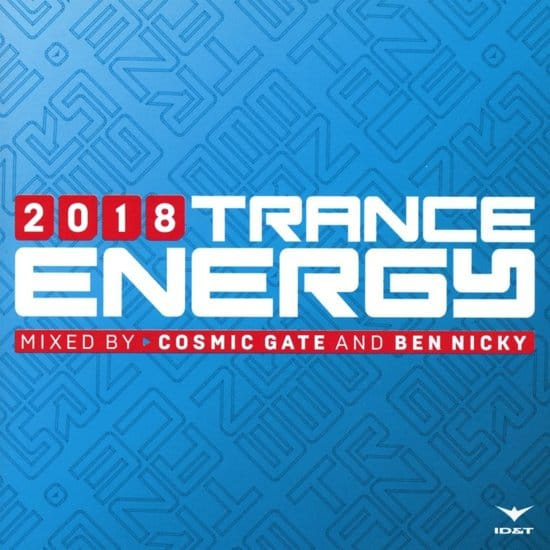 Trance Energy 2018 mixed by Cosmic Gate & Ben Nicky