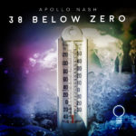 Apollo Nash – 38 Below Zero