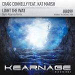Craig Connelly feat. Kat Marsh – Light The Way (Bryan Kearney Remix)