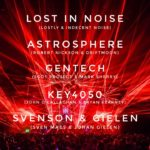 Lost In Noise, Astrosphere, Gentech, Key4050… Deejay Projects are the new hype!
