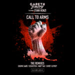 Gareth Emery feat. Evan Henzi – Call To Arms (Cosmic Gate, Davey Asprey & Matt Fax Remixes)