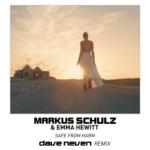Markus Schulz feat. Emma Hewitt – Safe From Harm (Dave Neven Bootleg Remix)