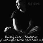 Nalin & Kane – Beachball (Gai Barone Patternized Bootleg)