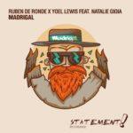 Ruben de Ronde X Yoel Lewis feat. Natalie Gioia – Madridgal